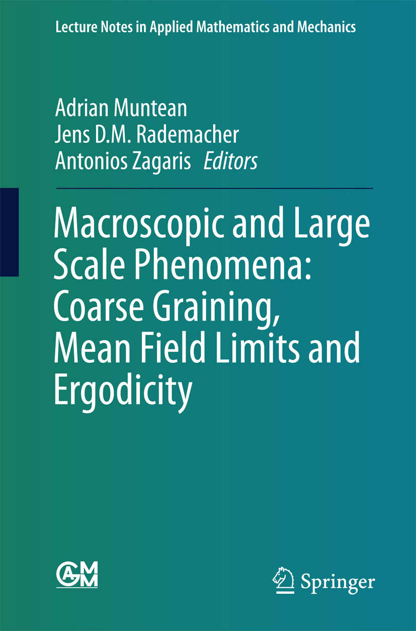 Muntean, Adrian - Macroscopic and Large Scale Phenomena: Coarse Graining, Mean Field Limits and Ergodicity, ebook