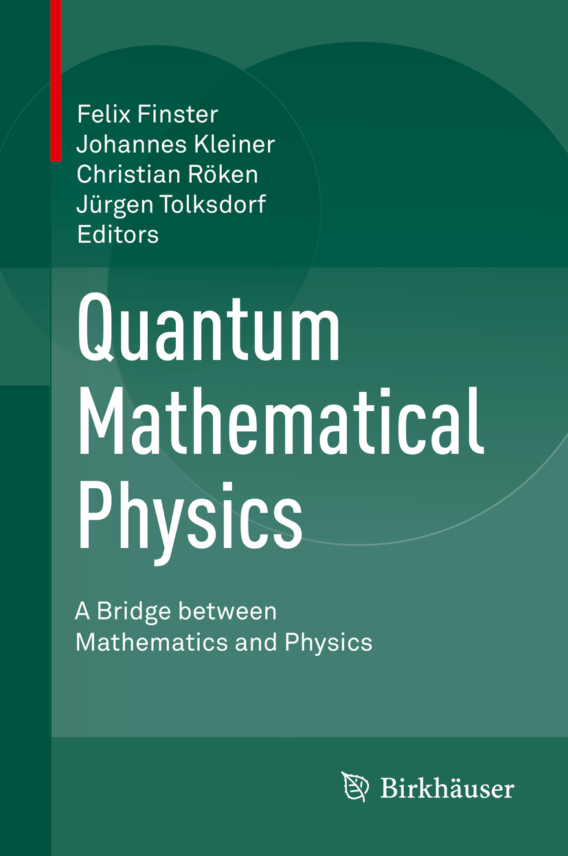 Finster, Felix - Quantum Mathematical Physics, e-bok