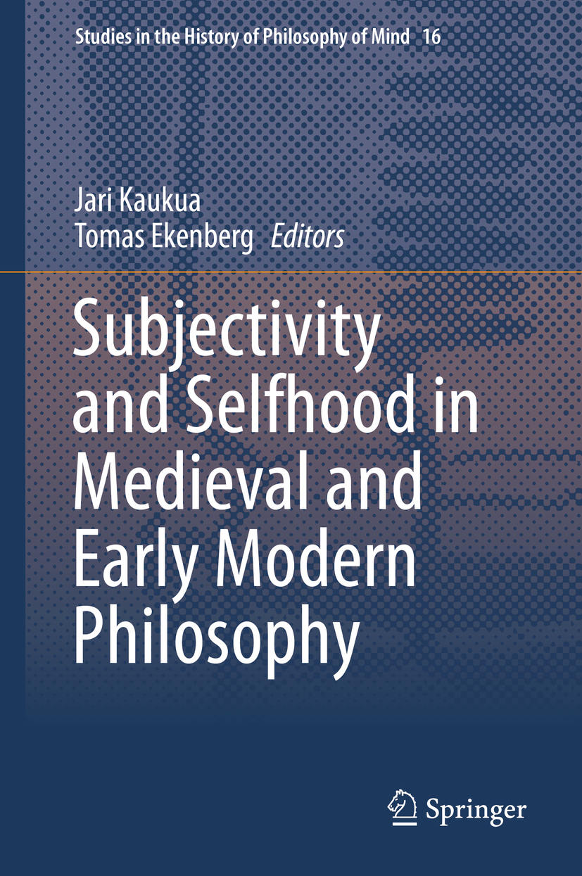 Ekenberg, Tomas - Subjectivity and Selfhood in Medieval and Early Modern Philosophy, ebook