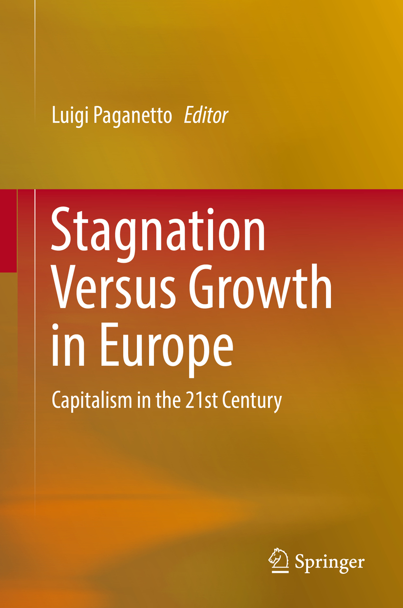 Paganetto, Luigi - Stagnation Versus Growth in Europe, ebook