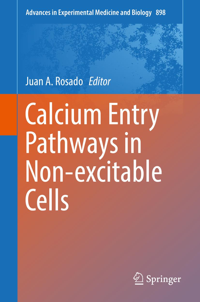Rosado, Juan A. - Calcium Entry Pathways in Non-excitable Cells, ebook