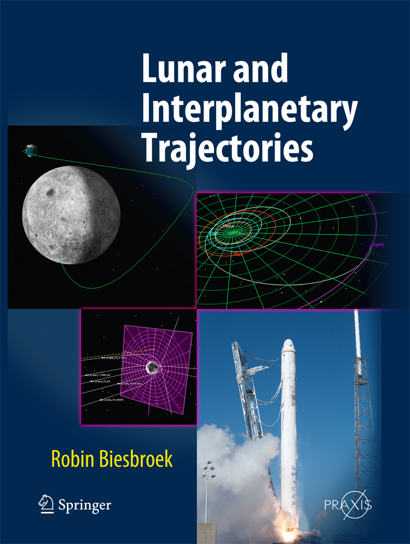 Biesbroek, Robin - Lunar and Interplanetary Trajectories, ebook