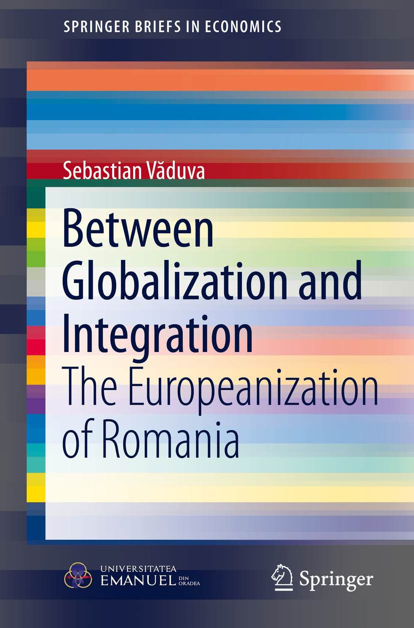 Văduva, Sebastian - Between Globalization and Integration, ebook