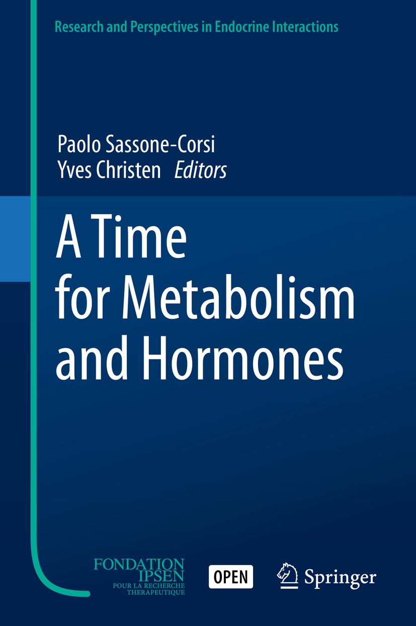 Christen, Yves - A Time for Metabolism and Hormones, e-bok