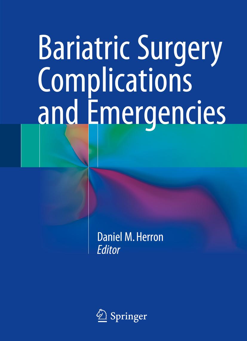 Herron, Daniel M. - Bariatric Surgery Complications and Emergencies, ebook