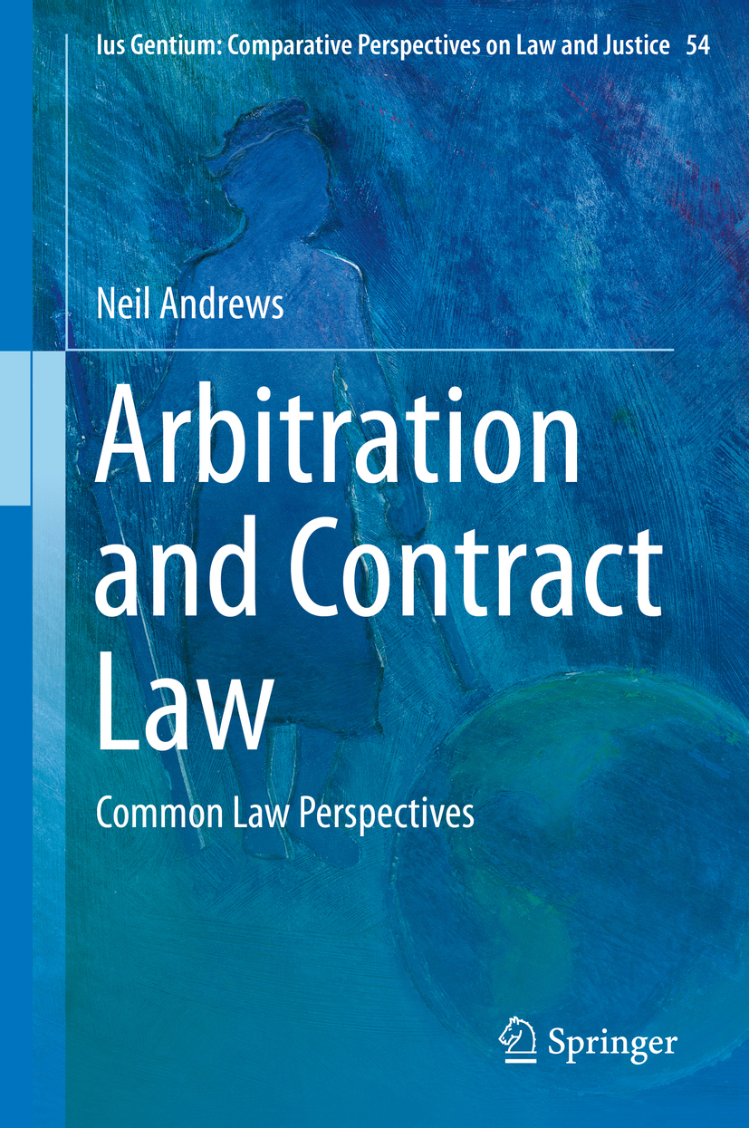 Andrews, Neil - Arbitration and Contract Law, ebook