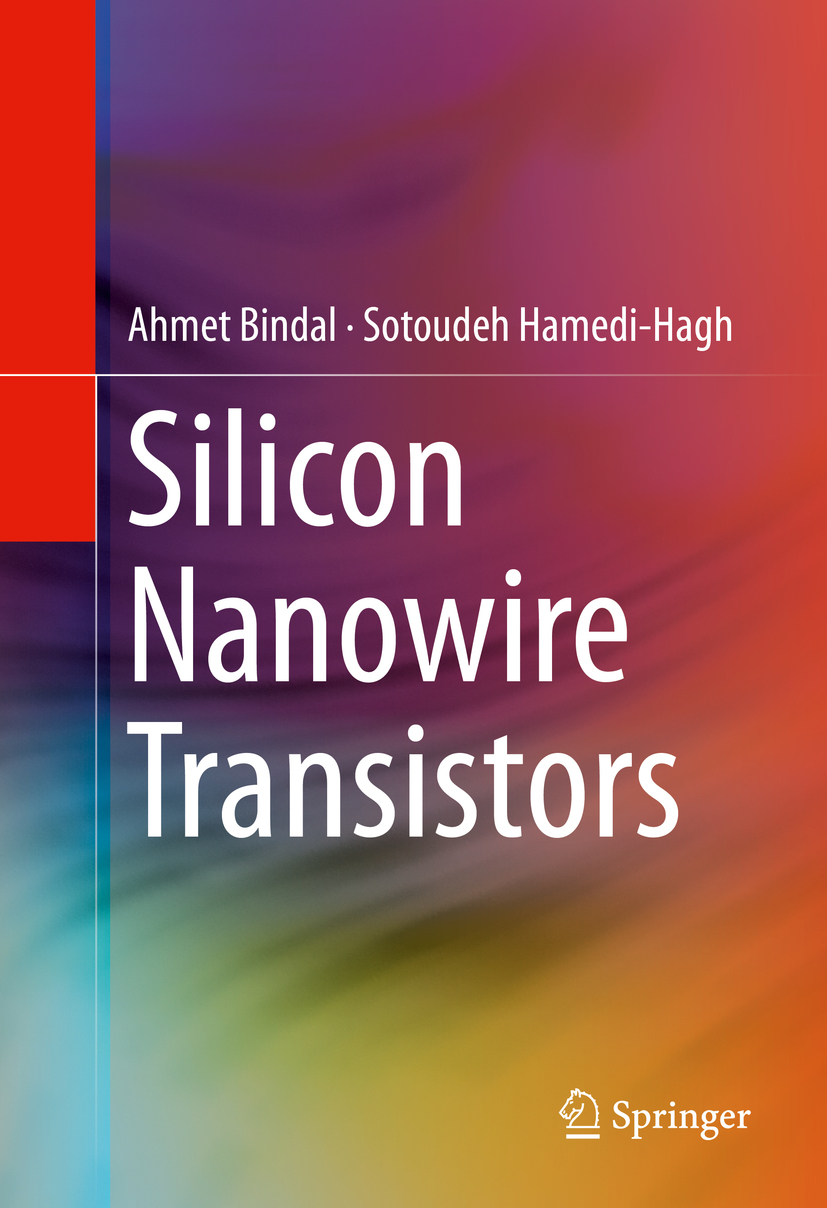 Bindal, Ahmet - Silicon Nanowire Transistors, ebook