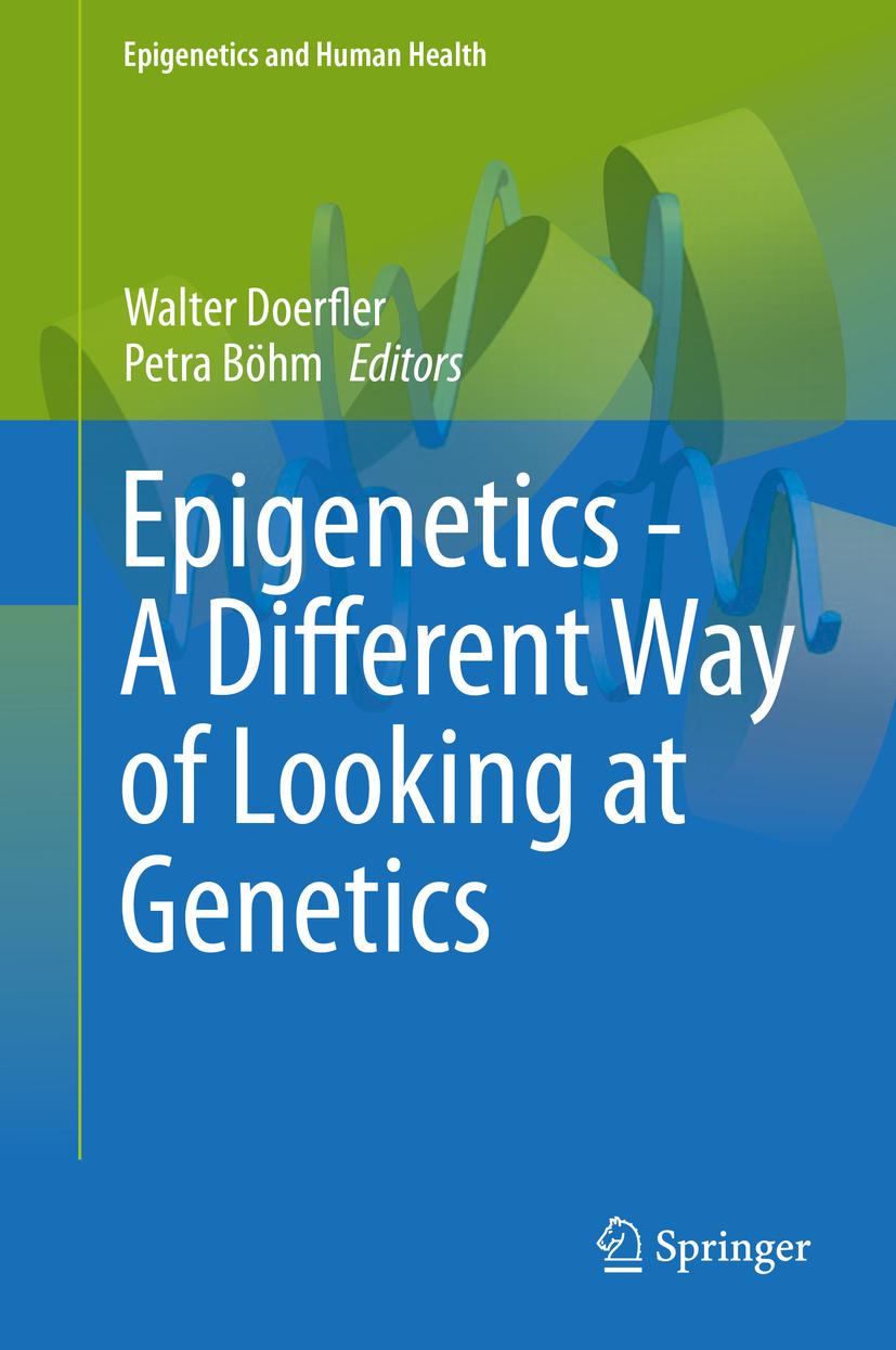 Böhm, Petra - Epigenetics - A Different Way of Looking at Genetics, ebook