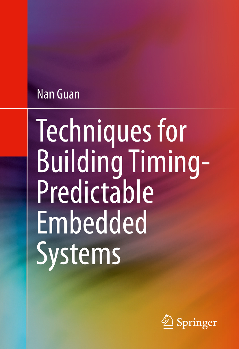 Guan, Nan - Techniques for Building Timing-Predictable Embedded Systems, ebook