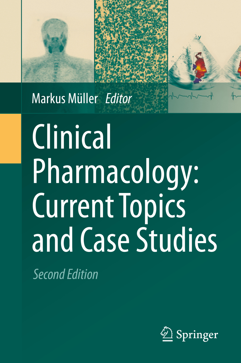 Müller, Markus - Clinical Pharmacology: Current Topics and Case Studies, ebook