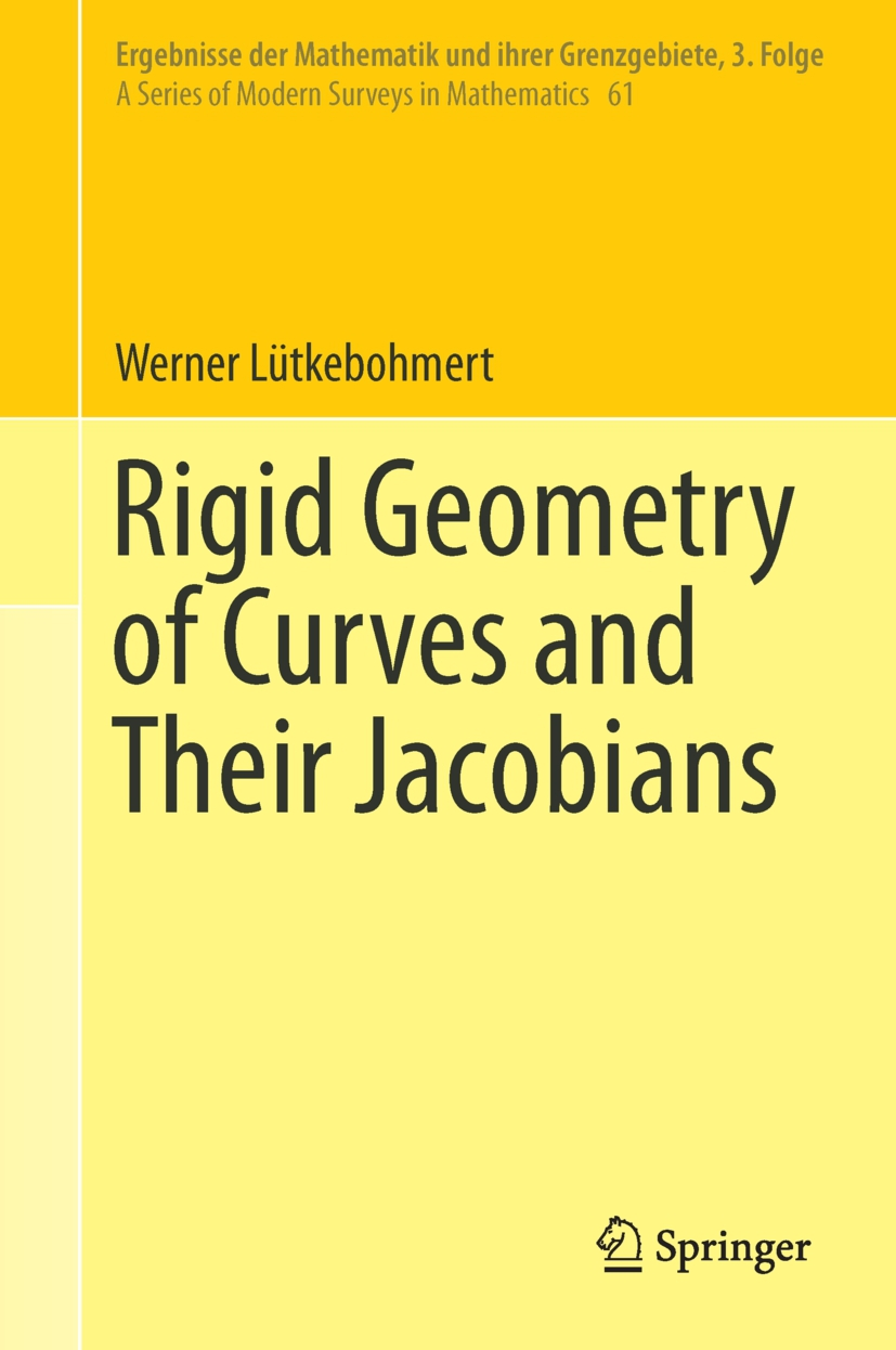 Lütkebohmert, Werner - Rigid Geometry of Curves and Their Jacobians, ebook