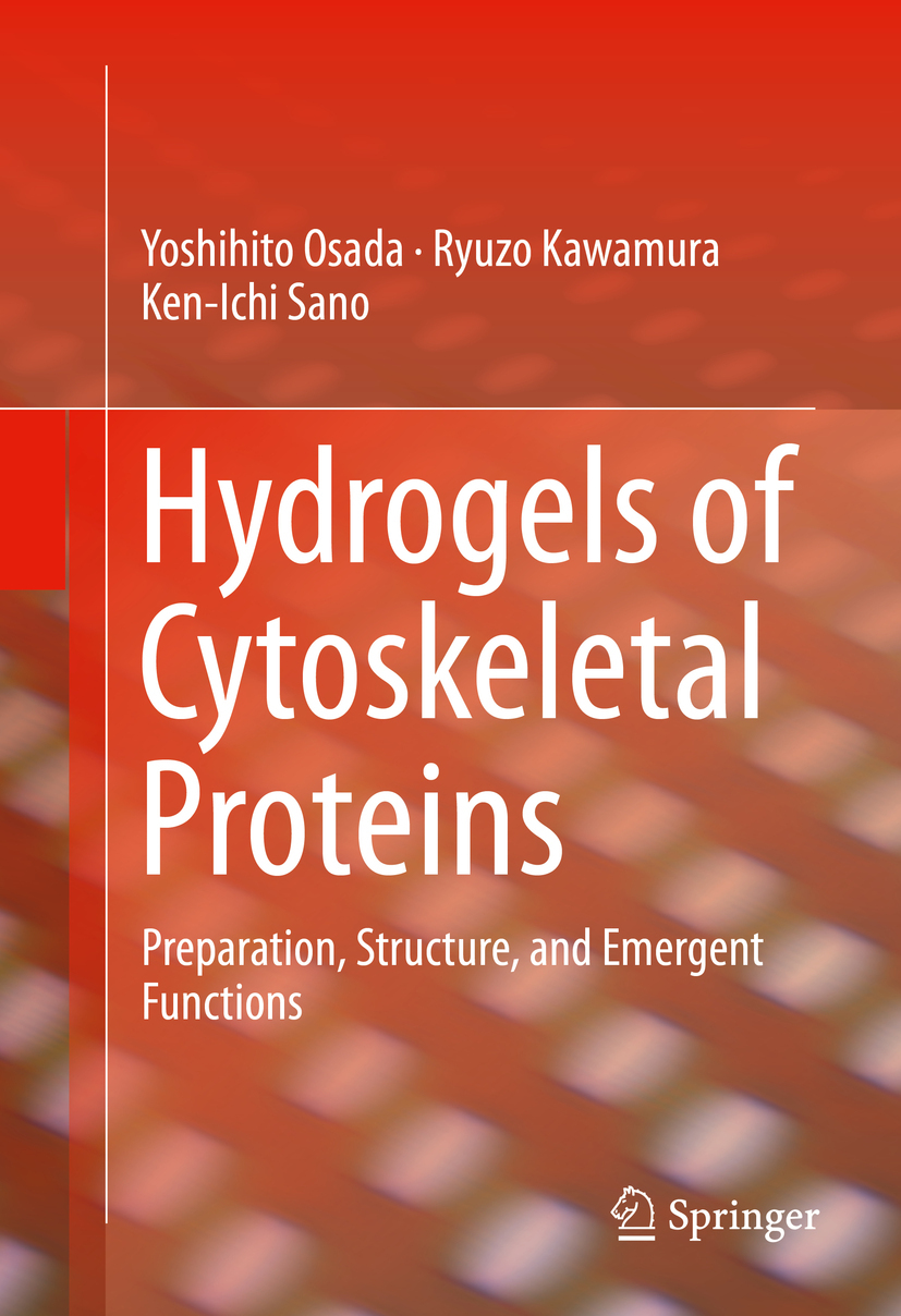 Kawamura, Ryuzo - Hydrogels of Cytoskeletal Proteins, ebook