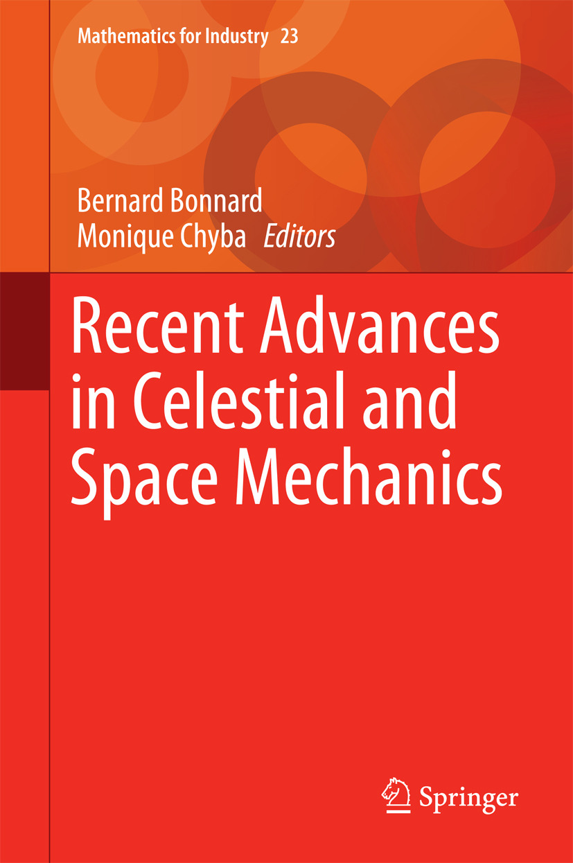 Bonnard, Bernard - Recent Advances in Celestial and Space Mechanics, ebook
