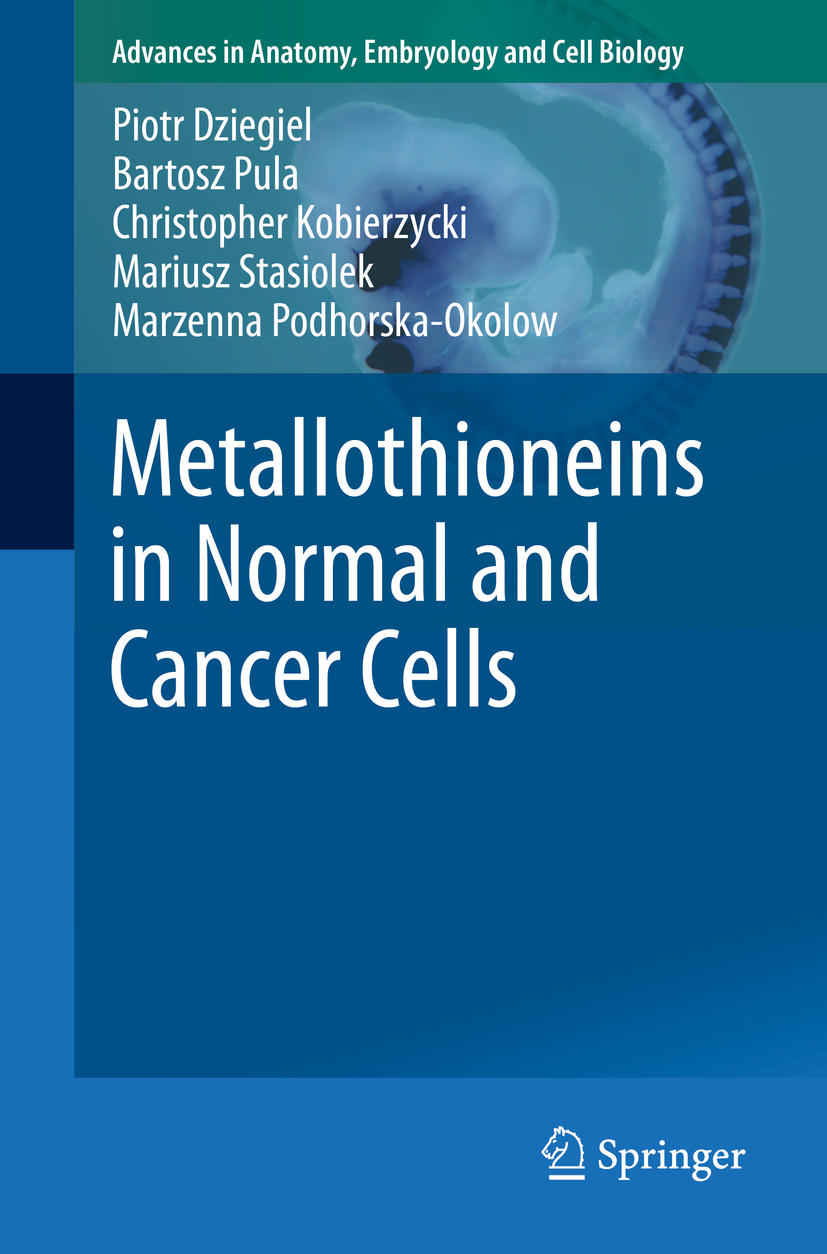 Dziegiel, Piotr - Metallothioneins in Normal and Cancer Cells, ebook