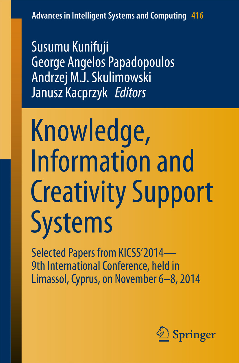 Kacprzyk, Janusz - Knowledge, Information and Creativity Support Systems, ebook