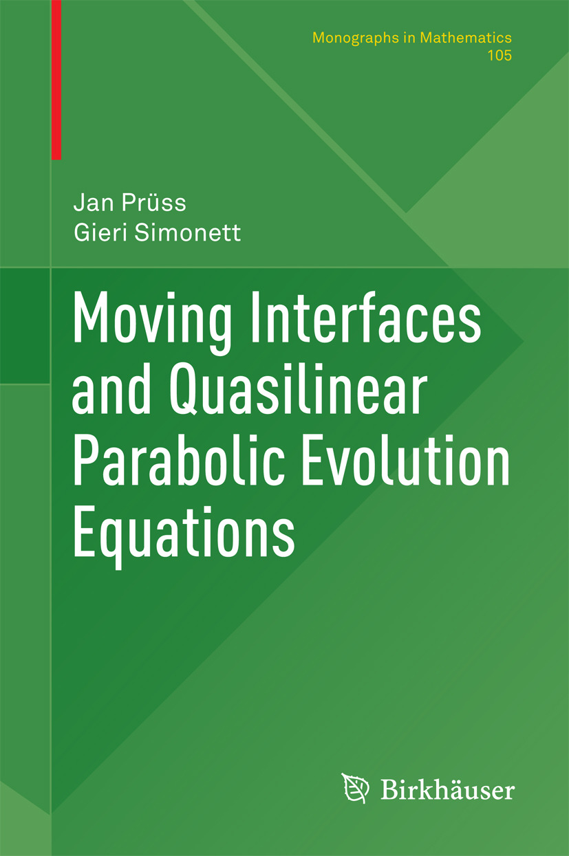 Prüss, Jan - Moving Interfaces and Quasilinear Parabolic Evolution Equations, ebook