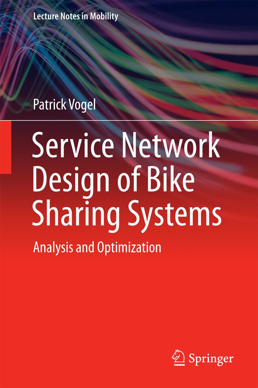 Vogel, Patrick - Service Network Design of Bike Sharing Systems, ebook