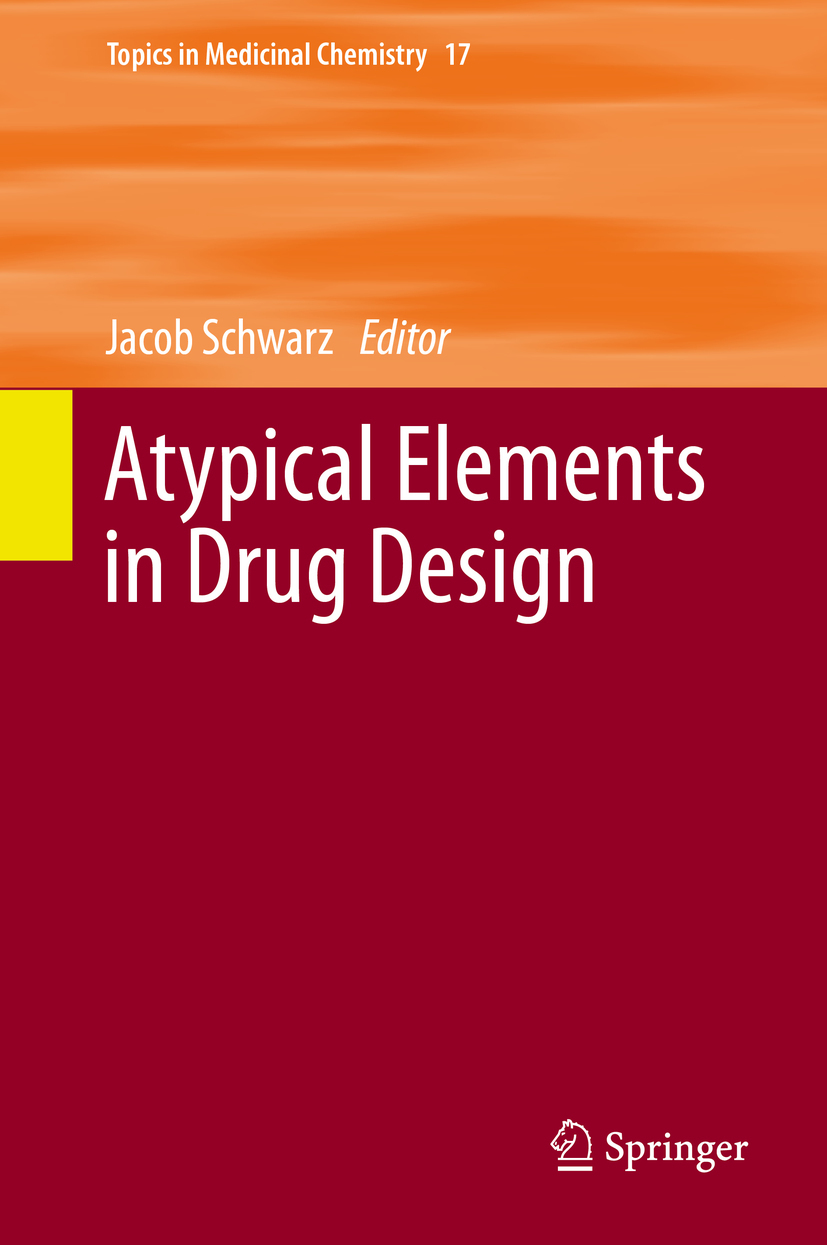 Schwarz, Jacob - Atypical Elements in Drug Design, ebook