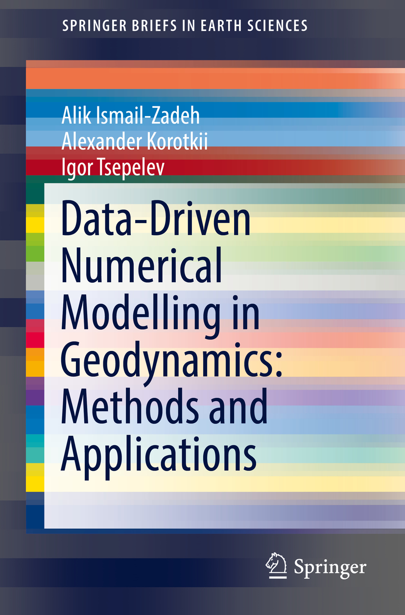 Ismail-Zadeh, Alik - Data-Driven Numerical Modelling in Geodynamics: Methods and Applications, ebook