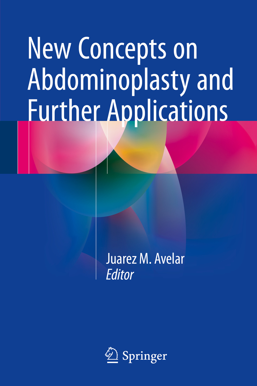 Avelar, Juarez M. - New Concepts on Abdominoplasty and Further Applications, e-bok