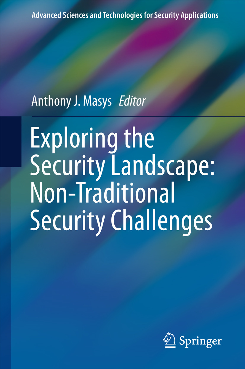 Masys, Anthony J. - Exploring the Security Landscape: Non-Traditional Security Challenges, ebook