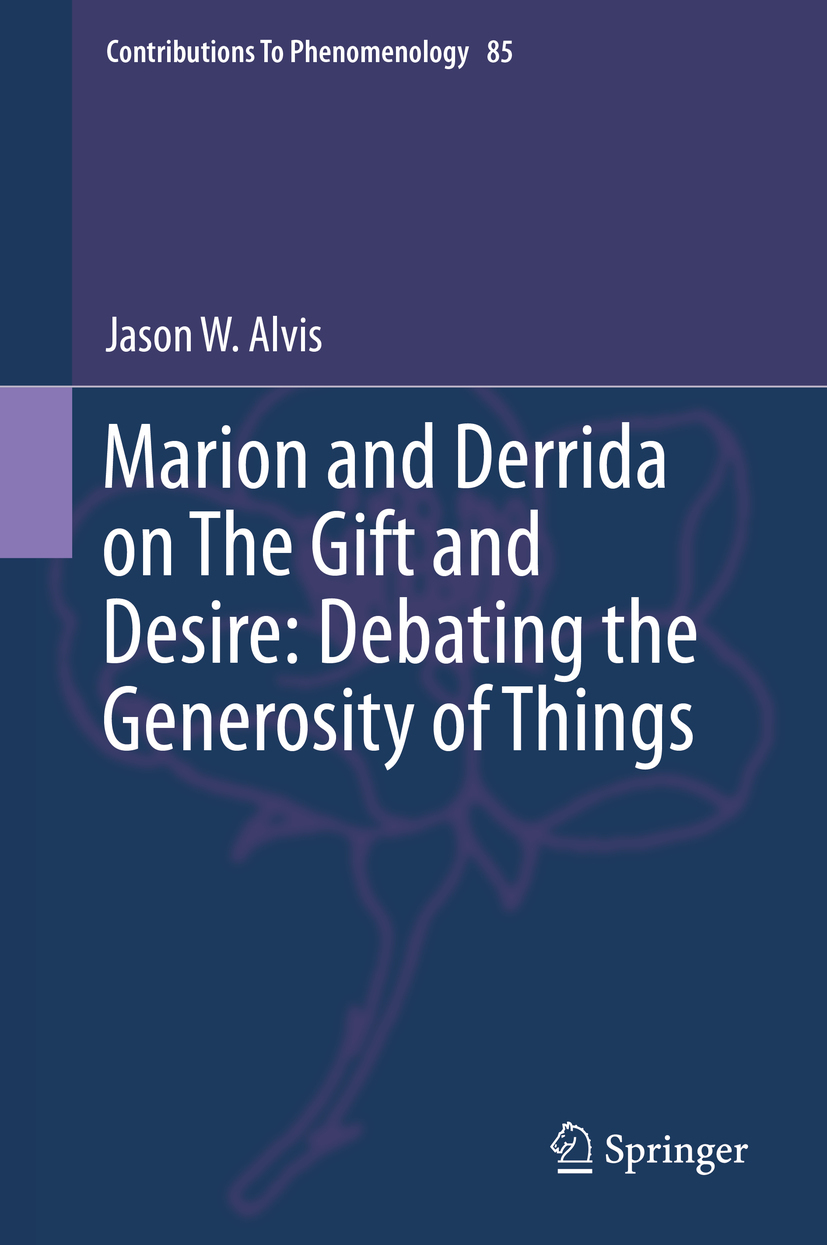 Alvis, Jason W. - Marion and Derrida on The Gift and Desire: Debating the Generosity of Things, ebook