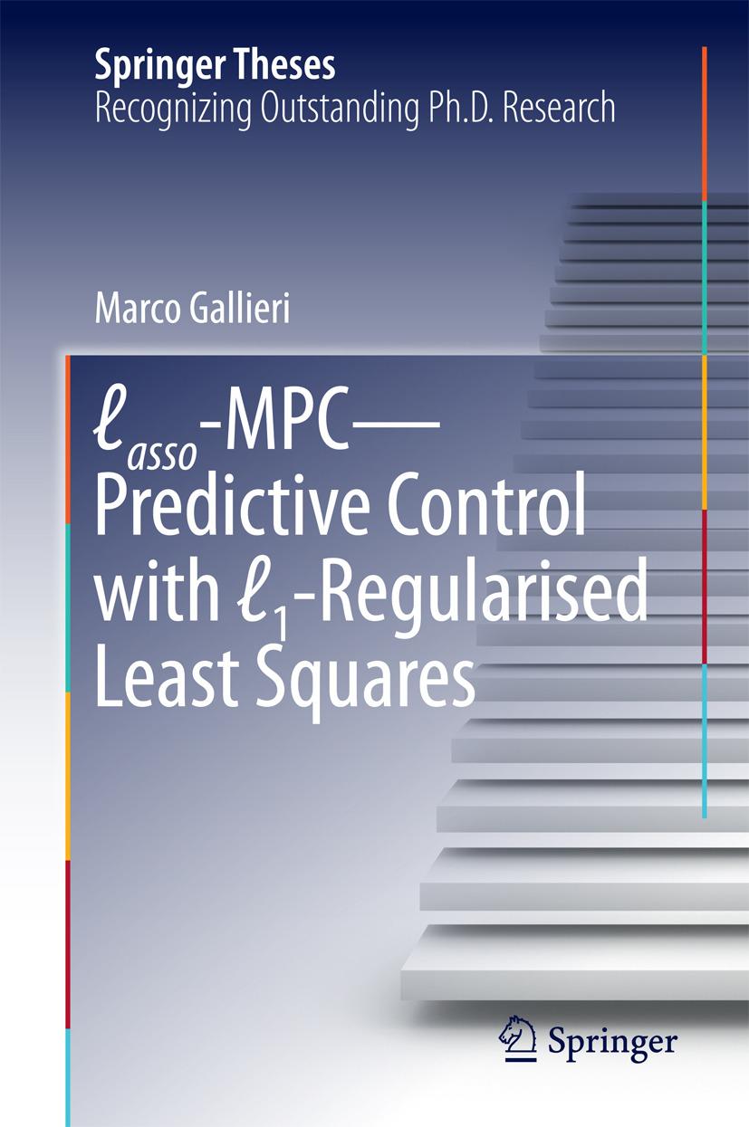 Gallieri, Marco - Lasso-MPC – Predictive Control with ℓ1-Regularised Least Squares, ebook