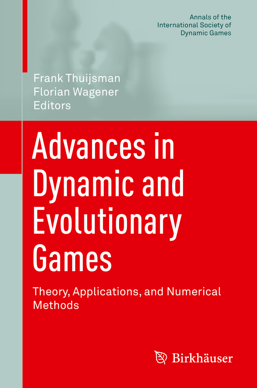 Thuijsman, Frank - Advances in Dynamic and Evolutionary Games, ebook
