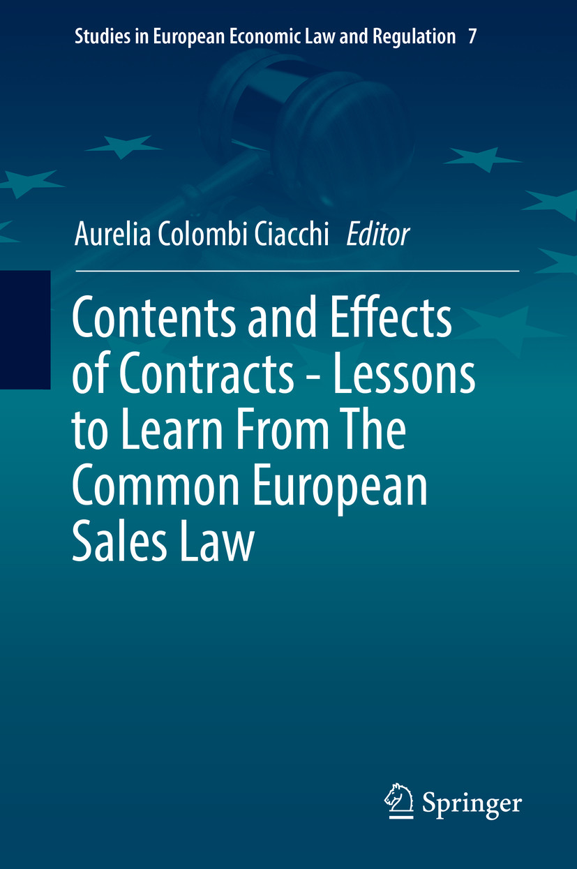 Ciacchi, Aurelia Colombi - Contents and Effects of Contracts-Lessons to Learn From The Common European Sales Law, ebook