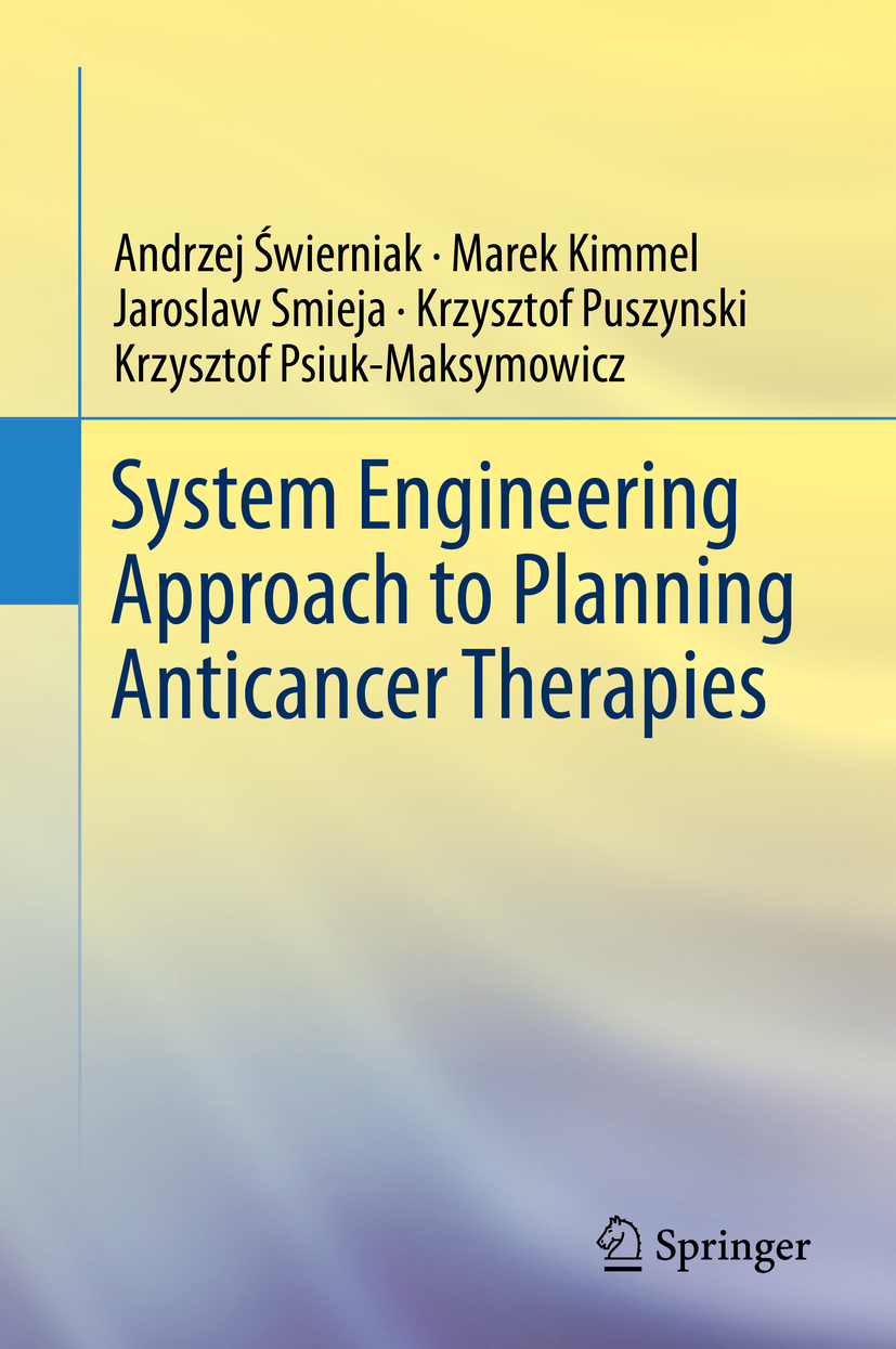 Kimmel, Marek - System Engineering Approach to Planning Anticancer Therapies, ebook