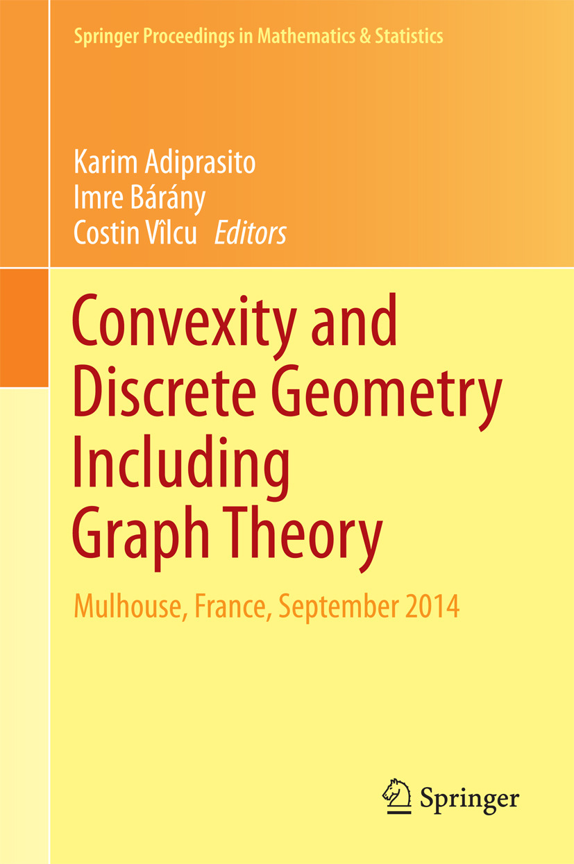 Adiprasito, Karim - Convexity and Discrete Geometry Including Graph Theory, ebook