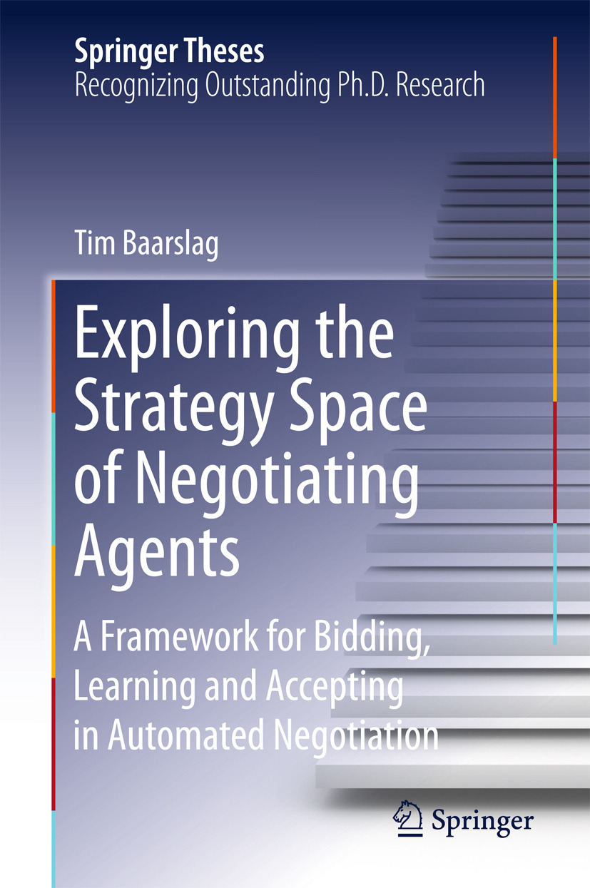 Baarslag, Tim - Exploring the Strategy Space of Negotiating Agents, ebook