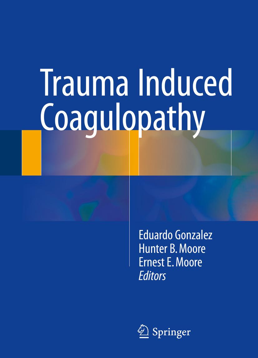Gonzalez, Eduardo - Trauma Induced Coagulopathy, ebook