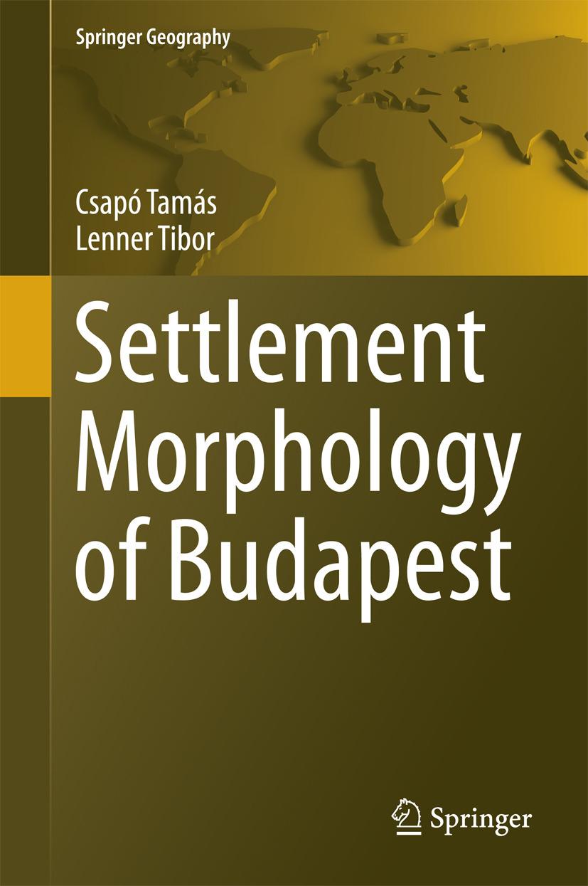 Tamás, Csapó - Settlement Morphology of Budapest, ebook