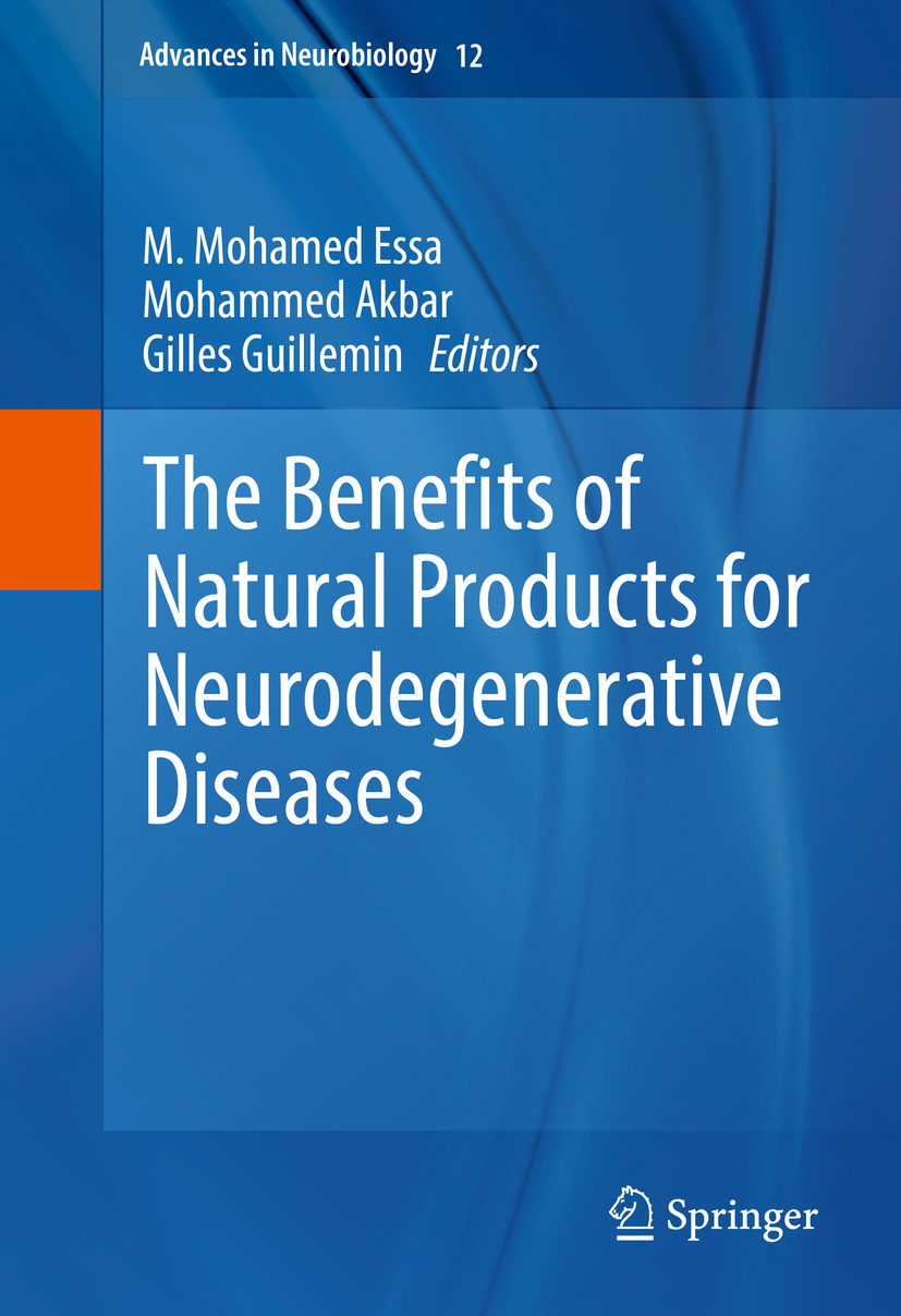 Akbar, Mohammed - The Benefits of Natural Products for Neurodegenerative Diseases, ebook