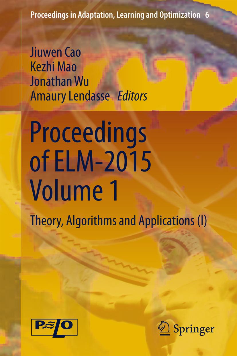 Cao, Jiuwen - Proceedings of ELM-2015 Volume 1, ebook