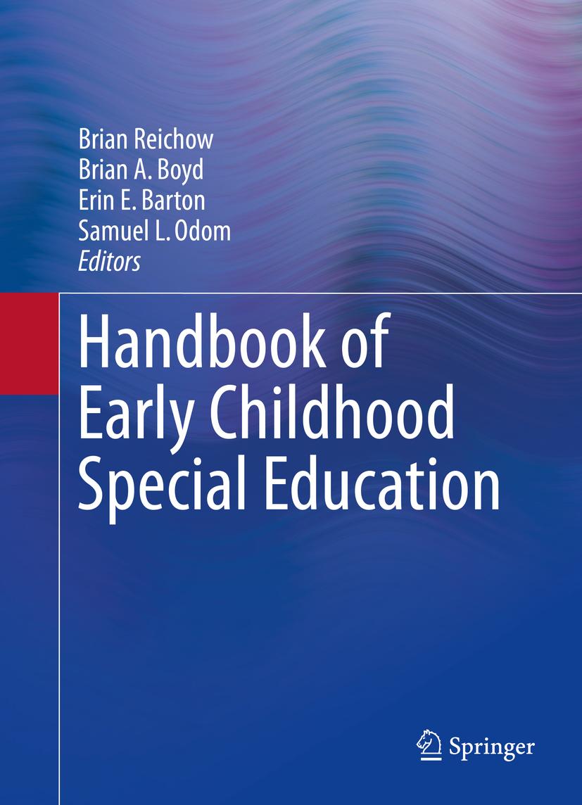 Barton, Erin E. - Handbook of Early Childhood Special Education, e-kirja