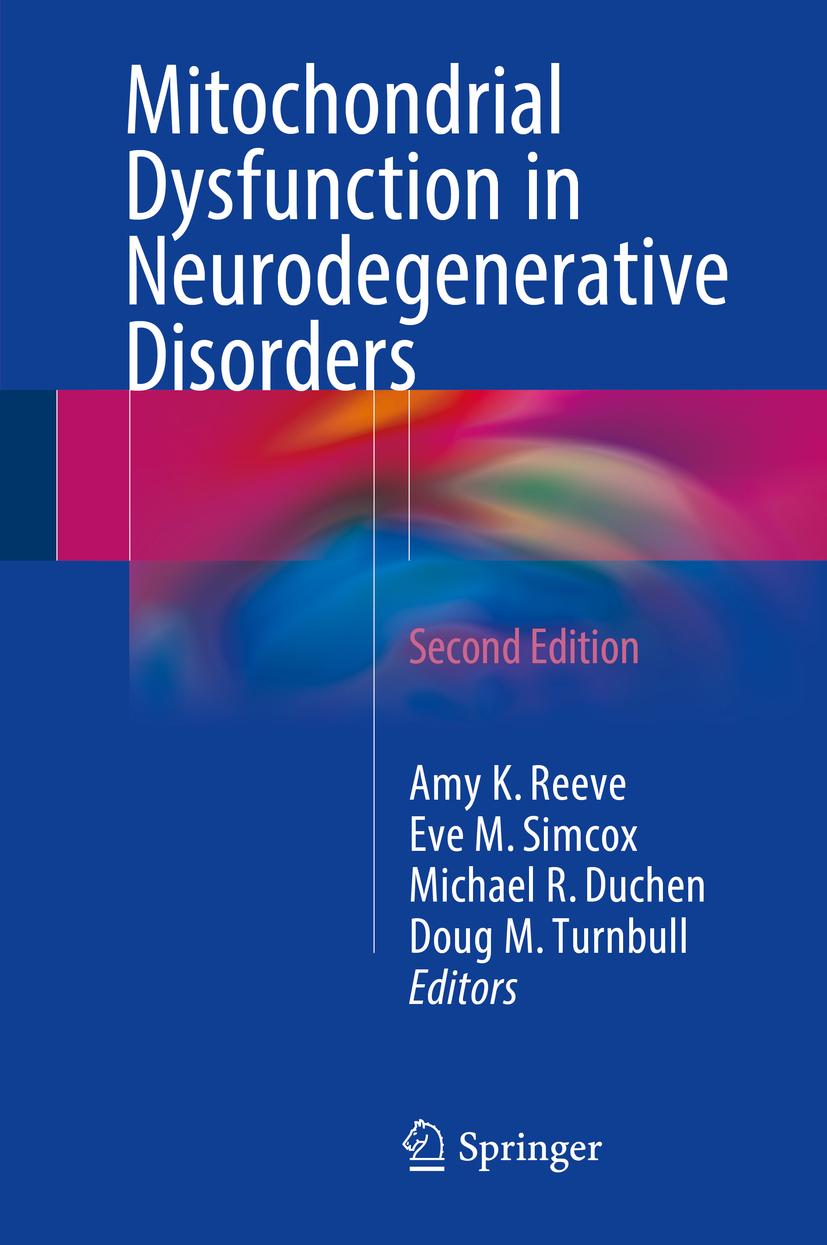 Duchen, Michael R. - Mitochondrial Dysfunction in Neurodegenerative Disorders, ebook