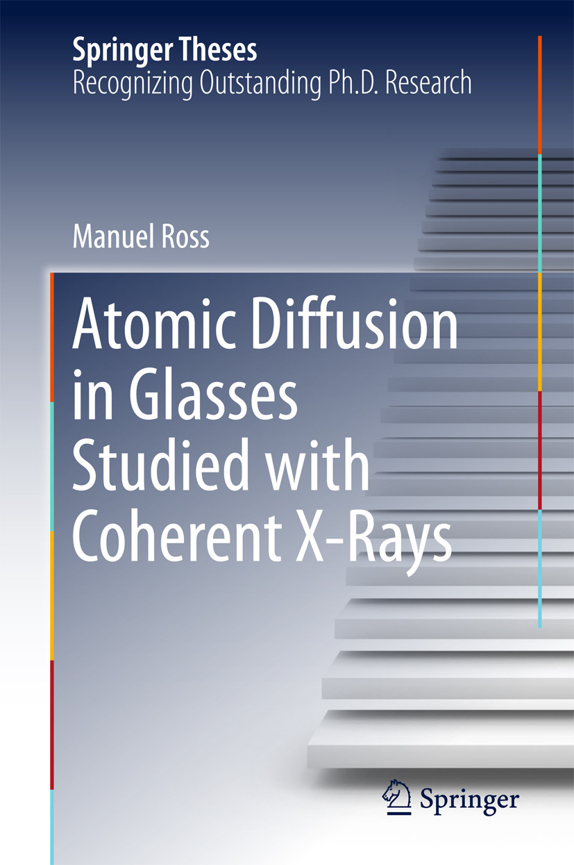 Ross, Manuel - Atomic Diffusion in Glasses Studied with Coherent X-Rays, ebook