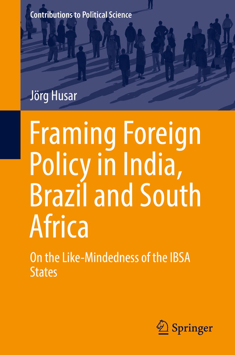 Husar, Jörg - Framing Foreign Policy in India, Brazil and South Africa, ebook