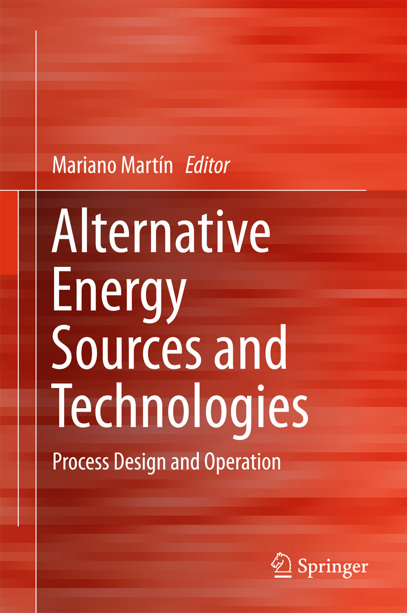 Martín, Mariano - Alternative Energy Sources and Technologies, ebook