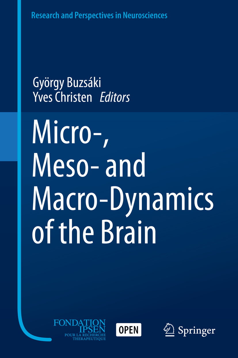 Buzsáki, György - Micro-, Meso- and Macro-Dynamics of the Brain, e-bok