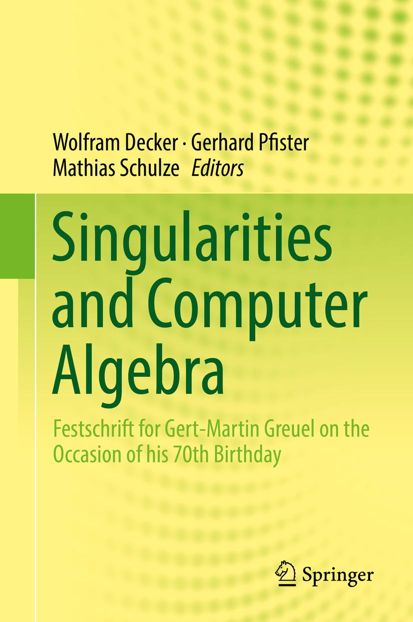 Decker, Wolfram - Singularities and Computer Algebra, ebook