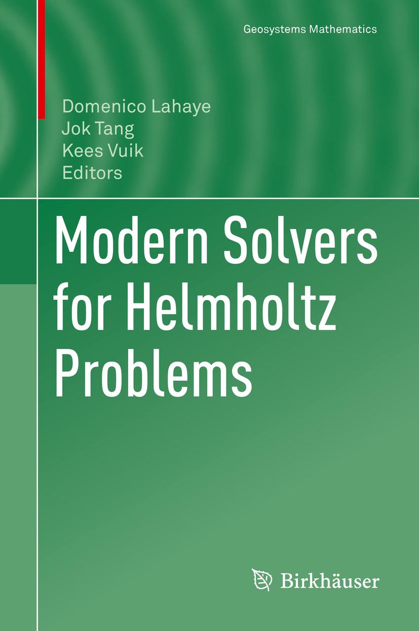 Lahaye, Domenico - Modern Solvers for Helmholtz Problems, ebook