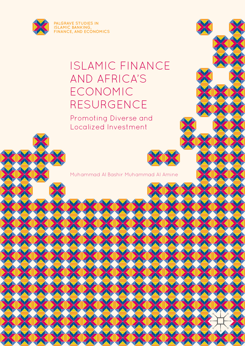 Amine, Muhammad Al Bashir Muhammad Al - Islamic Finance and Africa's Economic Resurgence, ebook