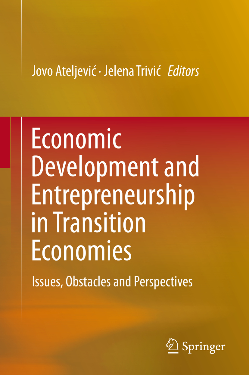 Ateljević, Jovo - Economic Development and Entrepreneurship in Transition Economies, ebook