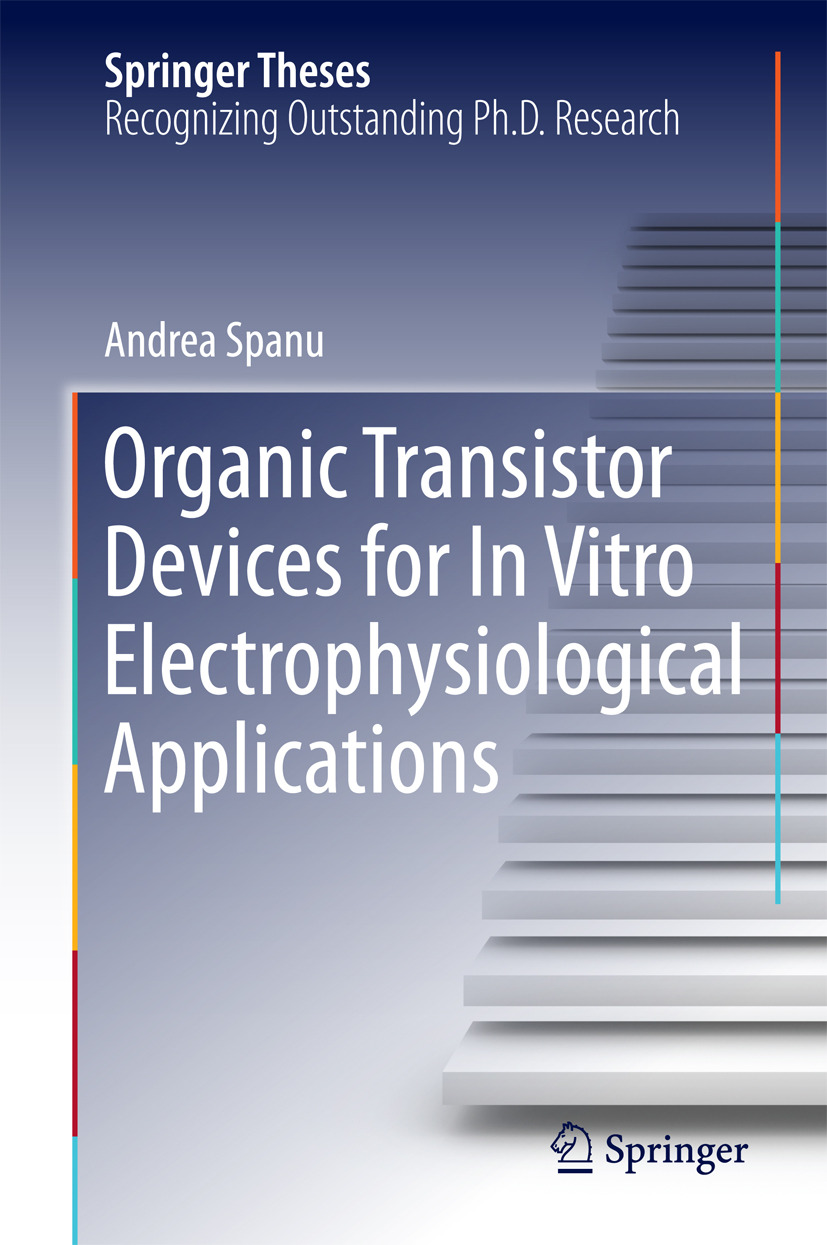Spanu, Andrea - Organic Transistor Devices for In Vitro Electrophysiological Applications, ebook