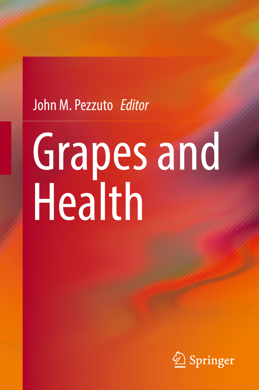 Pezzuto, John M. - Grapes and Health, ebook