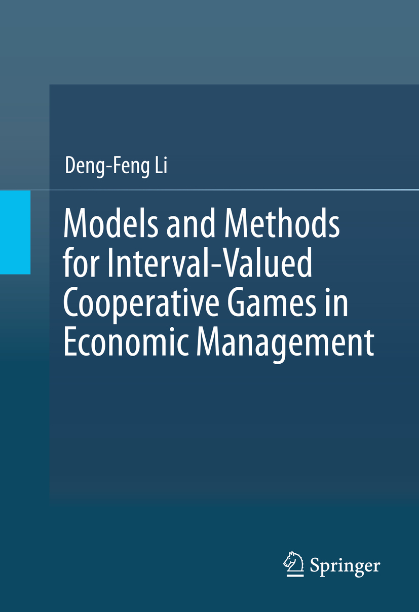 Li, Deng-Feng - Models and Methods for Interval-Valued Cooperative Games in Economic Management, ebook