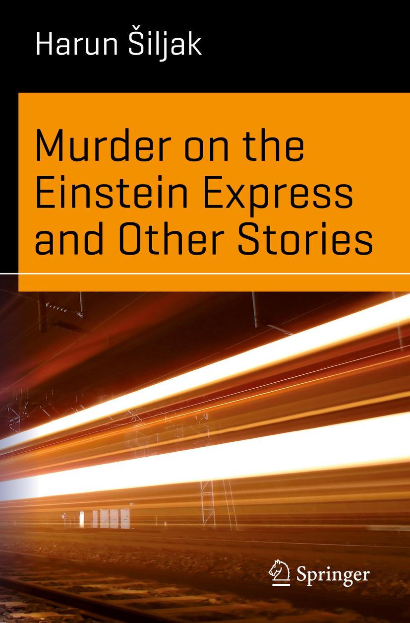 Šiljak, Harun - Murder on the Einstein Express and Other Stories, ebook